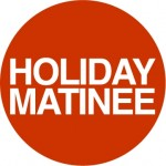 Holiday Matinee logo