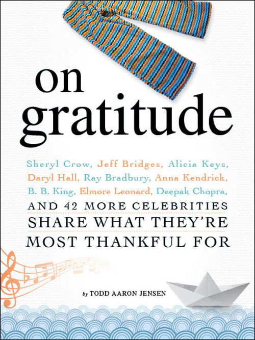 On Gratitude: Celebrities Share What They're Most Thankful For