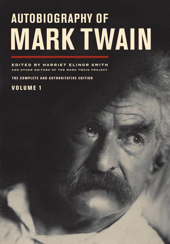 Autobiography of Mark Twain Vol. 1