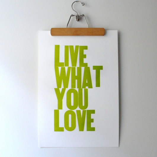Heartfish Press Live What You Love poster