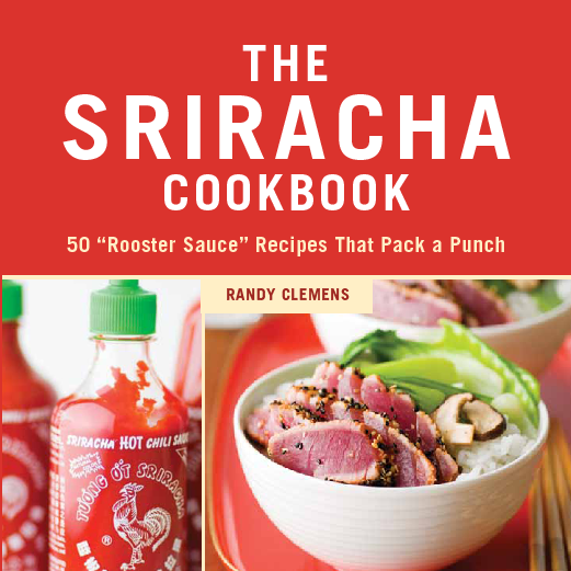 Th Sriracha Cookbook