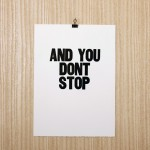And You Don't Stop by Arianna Orland