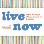 Life Now by Eric Smith and Friends