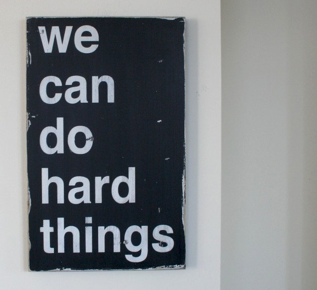 We Can Do Hard Things by Kristi Quill