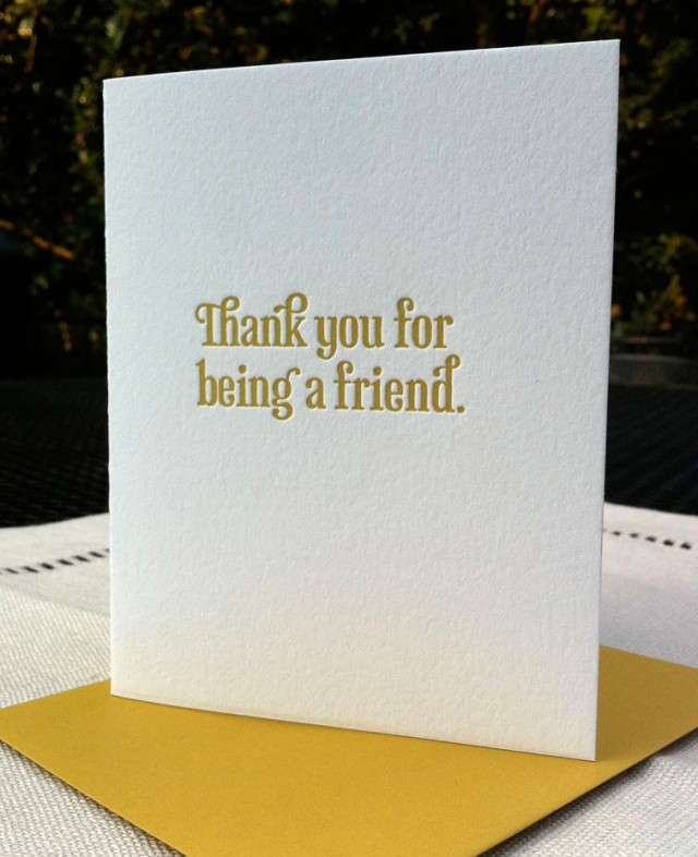 Thank You for Being A Friend by Concrete Lace