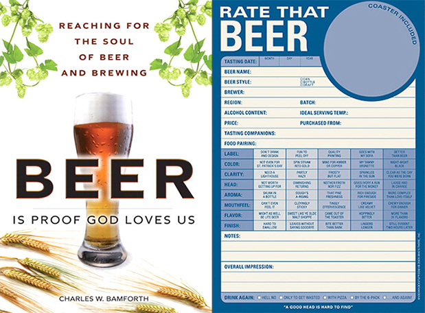 Beer is Proof God Loves Us and Rate That Beer