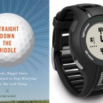 Straight Down The Middle and Approach S1 Golf Watch