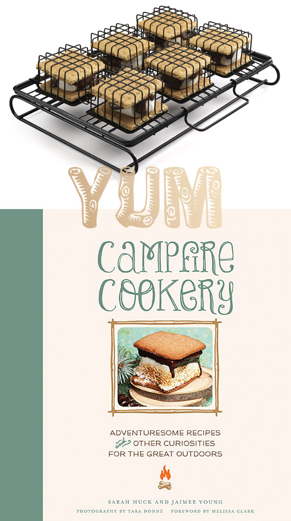 Yum: Campfire Cookery and S'more to Love