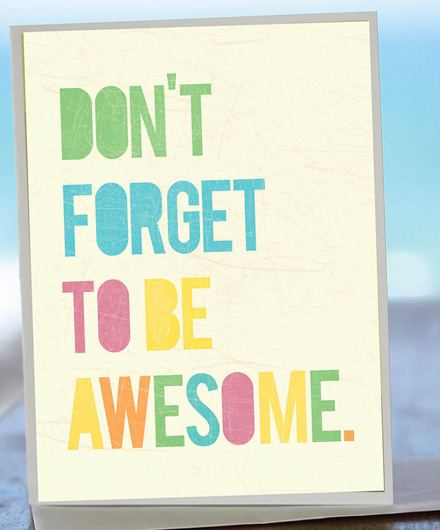 Don't Forget To Be Awesome cards by Fresh Words Market