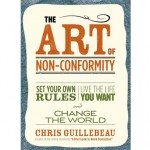 The_Art_of_Non-Conformity_Set_Your_Own_Rules_Live_the_Life_You_Want_and_Change_the_World_book