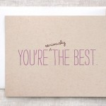 You're Seriously The Best, card by Happy Dappy Bits