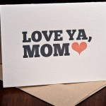 Love Ya Mom card by Ink Meets Press