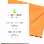 Father's Wisdom for Baby by Mr. Boddington's Studio