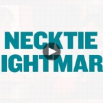 necktie_nightmare